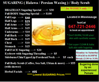 SUGARING ( Halawa / Persian waxing ) / Body Scrub**** Women only