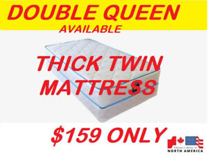 SUPER COMFY THICK TWIN MATTRESS $ 159 DOUBLE,QUEEN AVAILABLE..