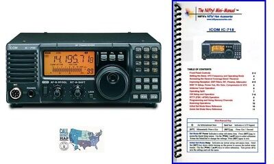 (Icom IC-718 100W HF Radio w/ Nifty! Accessories Mini-Manual)