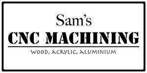 Sam's CNC Machining (Hobbyist) East Branxton Cessnock Area Preview