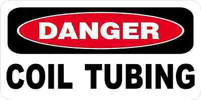 3 - Danger Coil Tubing Oilfield Hard Hat Helmet Sticker H531