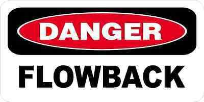3 - Danger Flowback Oilfield Hard Hat Helmet Sticker H534