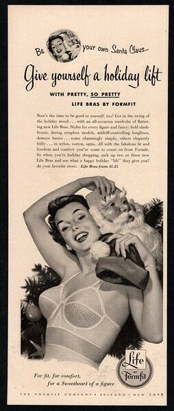 1952 LIFE Bras By FORMFIT - Sexy Woman - Santa Hat In Bra & Undies VINTAGE AD