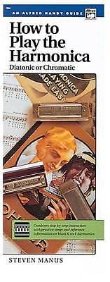 How To Play Harmonica - How to Play the Harmonica (Diatonic or Chromatic)