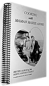 Cooking with Maman Marie-Anne (by Therese Goodall)