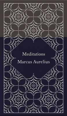 Meditations, Hardcover by Marcus Aurelius, Emperor of Rome;