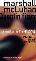 The Medium is the Massage. An Inventory of Effects. McLuhan/Q.F.