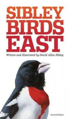 Sibley Birds East : Field Guide to Birds of Eastern North America, Paperback ...