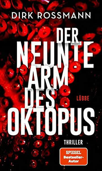 Bestseller Roman Dirk Rossmann Der Neunte Arm Des Oktopus