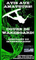 Cours de wakeboard!