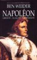 NAPOLÉON LIBERTÉ-ÉGALITÉ-FRATERNITÉ par Ben WEIDER