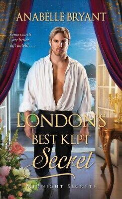 London's Best Kept Secret, Paperback by Bryant, Anabelle, ISBN 1420146459,