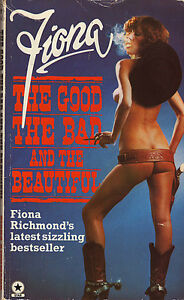 FIONA: THE GOOD THE BAD AND THE BEAUTIFUL