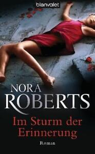 Im Sturm der Erinnerung   Nora Roberts  Taschenbuch ++Ungelesen++