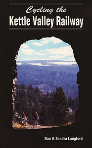 CYCLING THE KETTLE VALLEY RAILWAY & MCCULLOCH'S WONDER