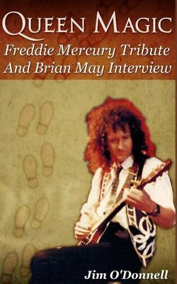Queen Magic: Freddie Mercury Tribute And Brian May Interview