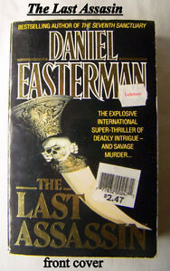 BOOK: The Last Assassin, by Daniel Easterman, ISBN 0586211632