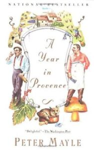 A Year in Provence by Mayle, Peter