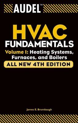 Audel Hvac Fundamentals : Heating Systems, Furnaces and Boilers, Paperback -