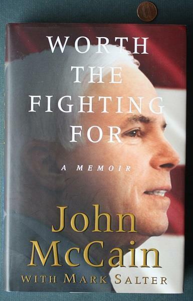 War Hero-Senator-Pres.Candidate John McCain autographed 2002 1st edition book!