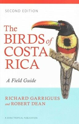 Birds of Costa Rica : A Field Guide, Paperback by Garrigues, Richard; Dean, R...