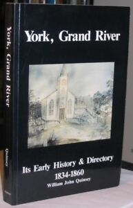 York, Grand River: Its Early History and Directory, 1834-1860