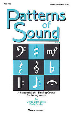 Patterns of Sound - Vol. I, A Practical Sight-Singing Course, Student Edition