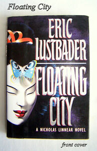 Floating City by Eric Lustbader, hardcover, jacket, 1st edition.
