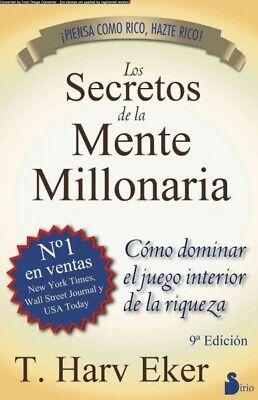 Los secretos de la mente millonaria / Secrets of the Millionarie Mind : Como ...