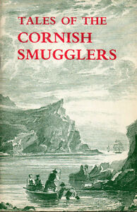 TALES OF THE CORNISH SMUGGLERS - John Vivian CORNWALL, England