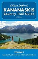 Kananaskis Country Trail Guide - 4th Edition Volume 1