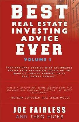 Best Real Estate Investing Advice Ever, Paperback by Fairless, Joe; Hicks, (Best Real Estate Advice)