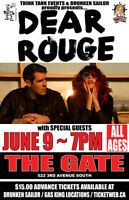 DEAR ROUGE LIVE IN LETHBRIDGE! ALL AGES SHOW!
