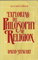 Exploring the Philosophy of Religion - David Stewart