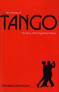 TANGO: The History and Steps of the Argentinian Dance