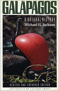 GALAPAGOS: A Natural History (Revised and Expanded Edition)
