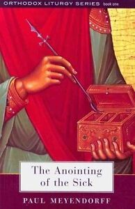 The Anointing of the Sick, Paul Meyendorff