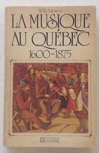 La musique au Québec, 1600-1875