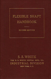 FLEXIBLE SHAFT HANDBOOK For Power Drives, Remote Control (1944)