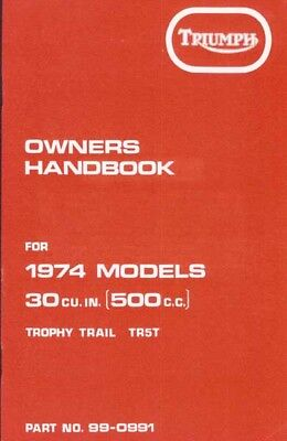 Triumph  Handbook Trophy Trail 500 TR5T Adventurer 1974 Original Book Old Stock