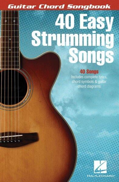 40 Easy Strumming Songs Sheet Music Guitar Chord SongBook NEW 000115972