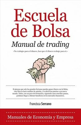 Stock Trading School (Escuela de bolsa Manual de trading / Stock Market School Trading Manual :)
