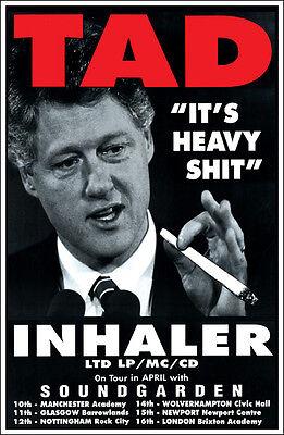 SOUNDGARDEN TAD 1994 Concert Poster Bill Clinton Inhale