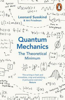 Quantum Mechanics: The Theoretical Minimum | Leonard Susskind