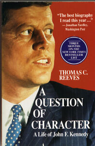 A Question of Character - A Life of John F. Kennedy West Island Greater Montréal image 1