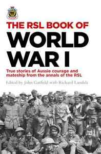 The RSL Book of World War I -True stories - BRAND NEW. Gateshead Lake Macquarie Area Preview