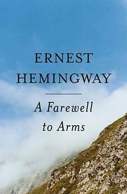A Farewell To Arms by Hemingway, Ernest