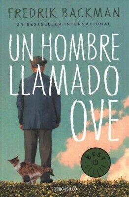 Un hombre llamado Ove / A Man Called Ove, Paperback by Backman, Fredrik, Bran...