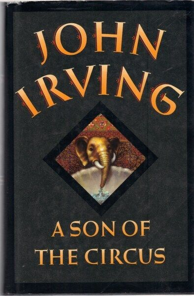 A Son of the Circus by John Irving (Hardback)
