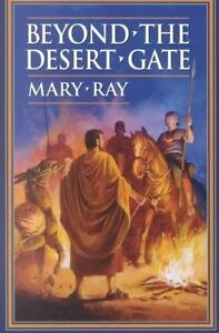 NEW Beyond the Desert Gate by Mary Ray